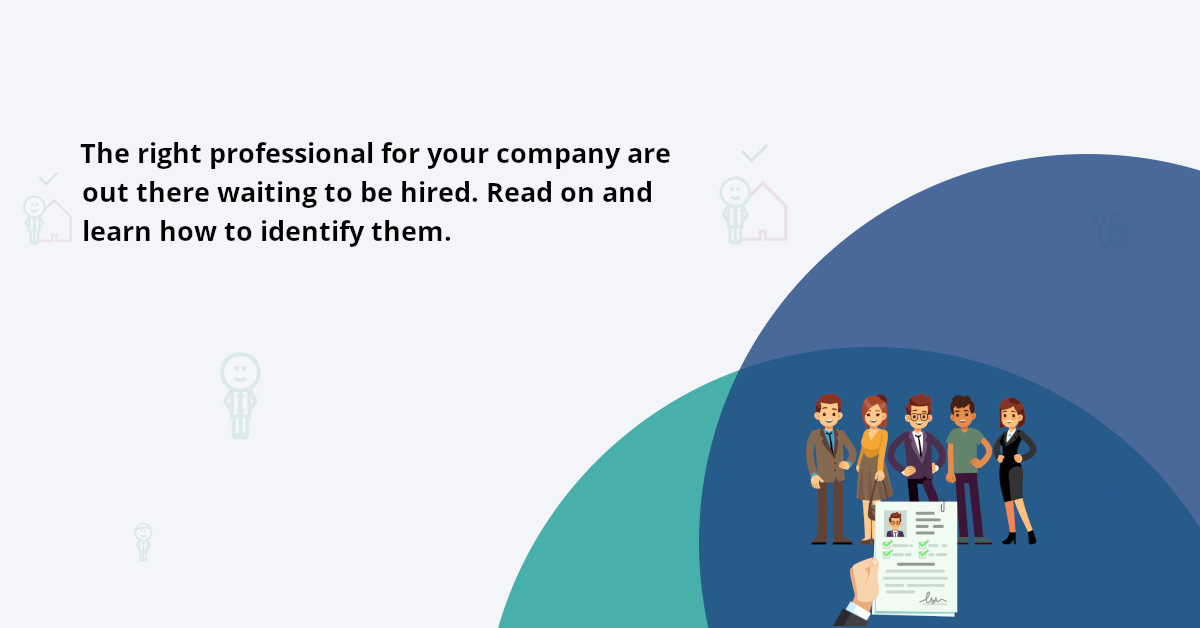 Ways to hire the right people and spot the perfect job candidates