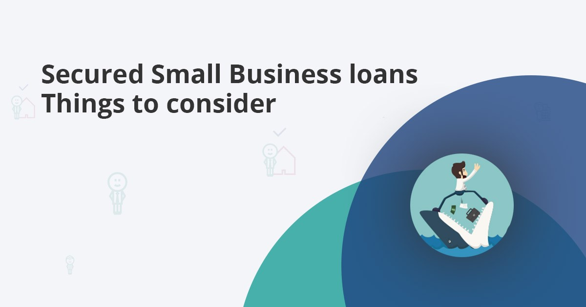 secured small business loans: Are they for you?