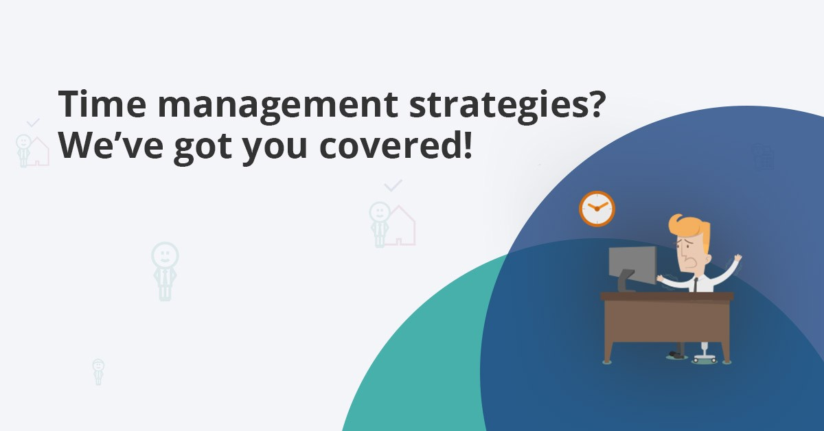 effective time management strategies in the workplace