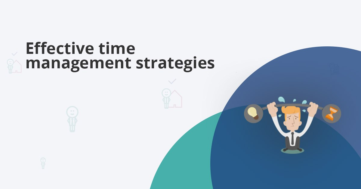 most common and effective time management strategies
