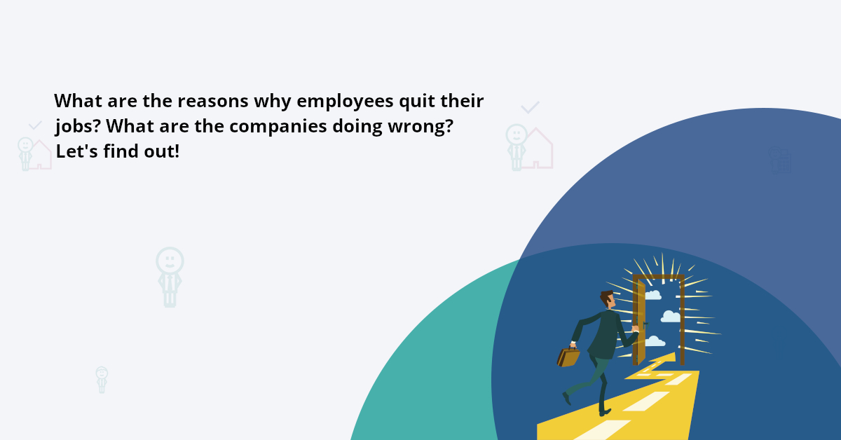 What are the reasons employees choose to leave a company? Here are the whys professionals quit work.